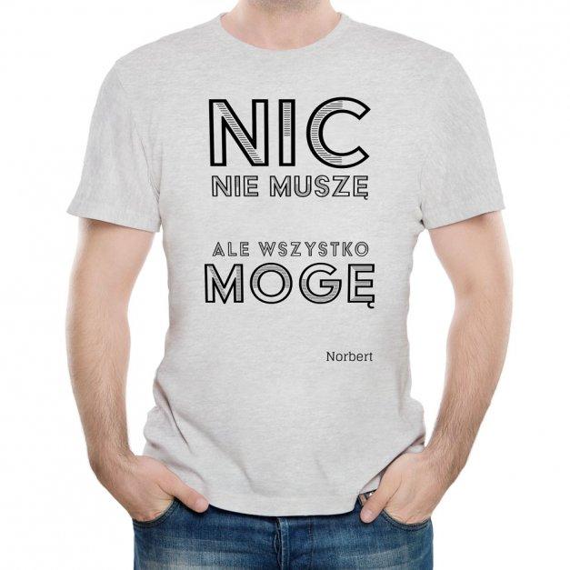 Koszulka Szara Męska z Twoim Nadrukiem MOGĘ WSZYSTKO