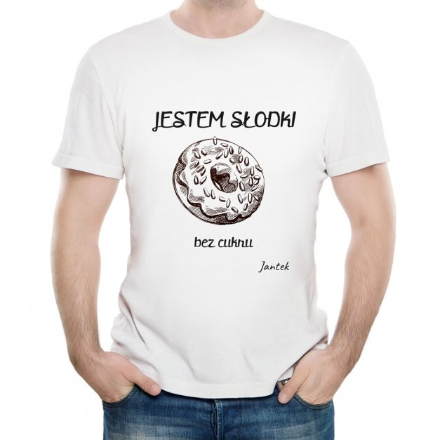 Koszulka Męska z Twoim Nadrukiem JESTEM SŁODKI
