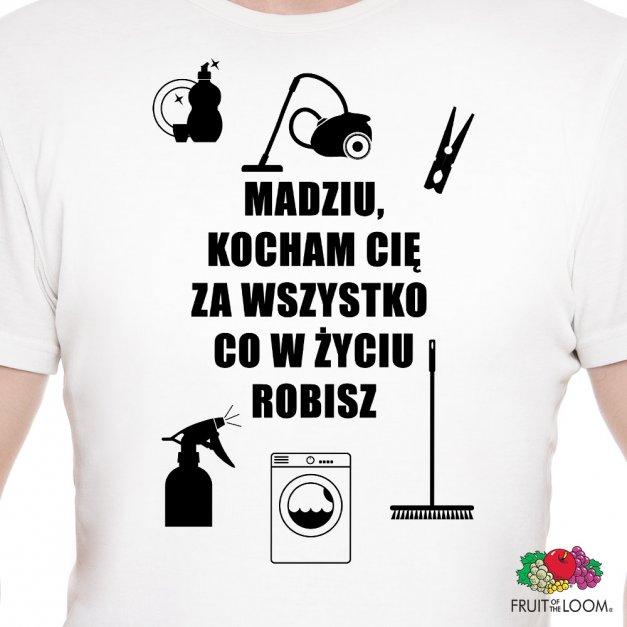 Koszulka Męska z Twoim Nadrukiem WSZYSTKO CO ROBISZ