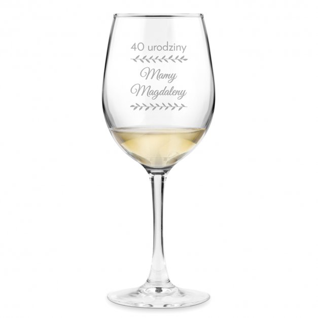 Kieliszek szklany do wina grawer z dedykacją dla niej na 40 urodziny