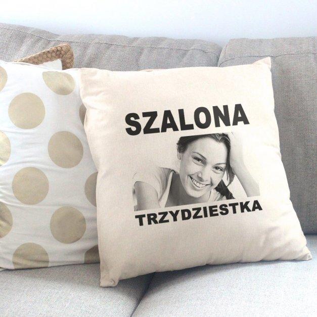 Poduszka personalizowana z nadrukiem SZALONA